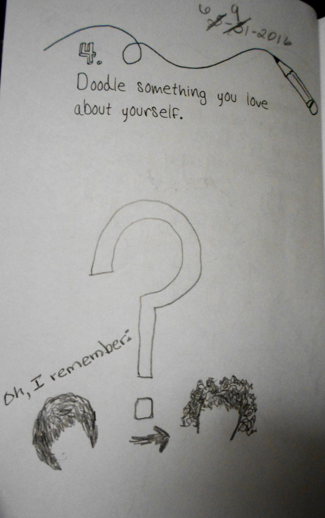 Doodle #4. Something I love about myself. Had to think about it for several days.